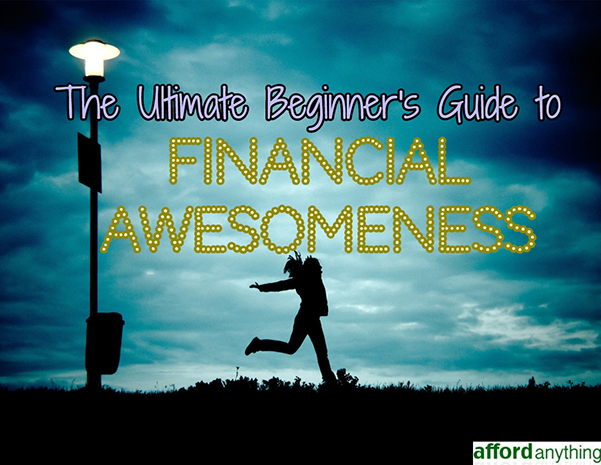 beginners guide to financial awesomeness