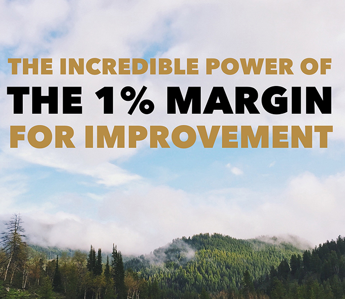 The one percent margin for improvement, and the aggregation of marginal gains, are proven ideas that have helped many people and teams succeed in a massive variety of fields and disciplines.