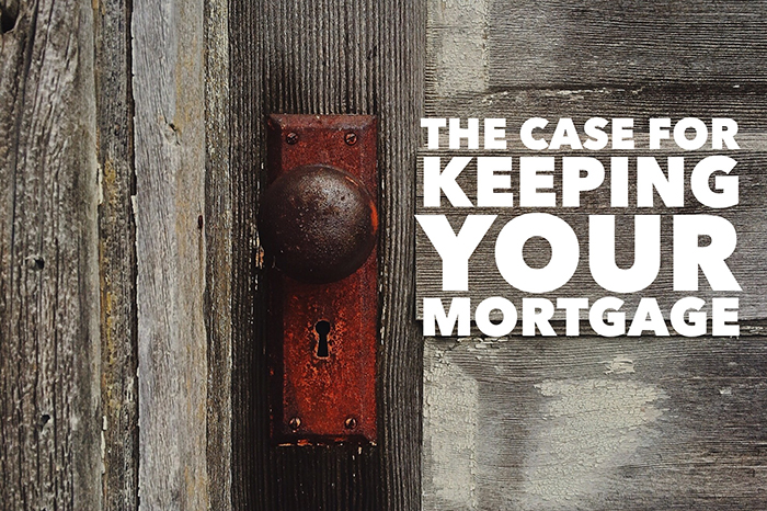 keep your mortgage