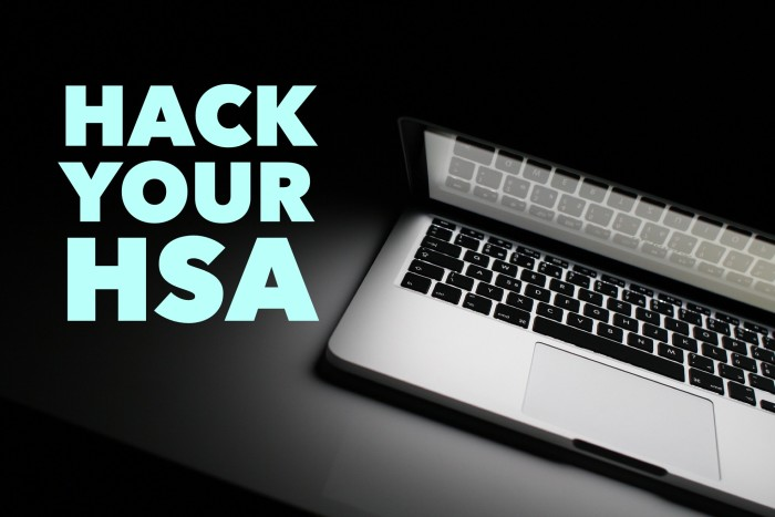 Hack your HSA account using this super-secret trick that almost nobody knows ....